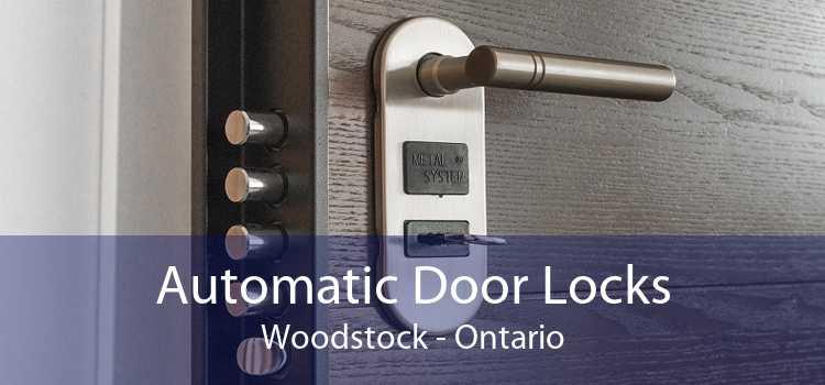Automatic Door Locks Woodstock - Ontario