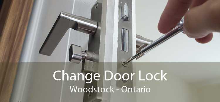 Change Door Lock Woodstock - Ontario