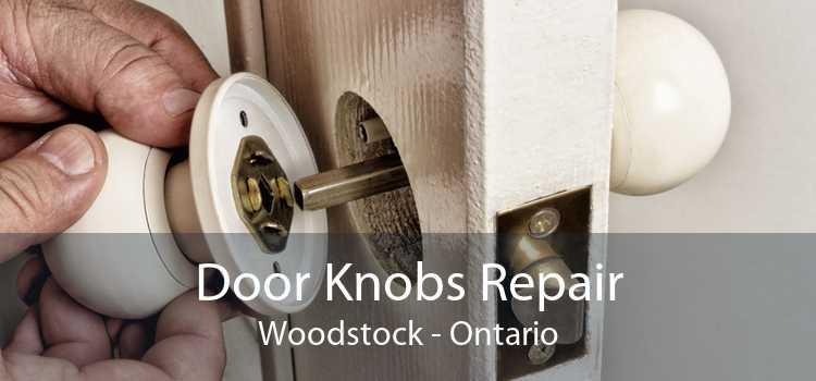 Door Knobs Repair Woodstock - Ontario