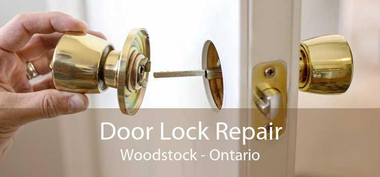 Door Lock Repair Woodstock - Ontario