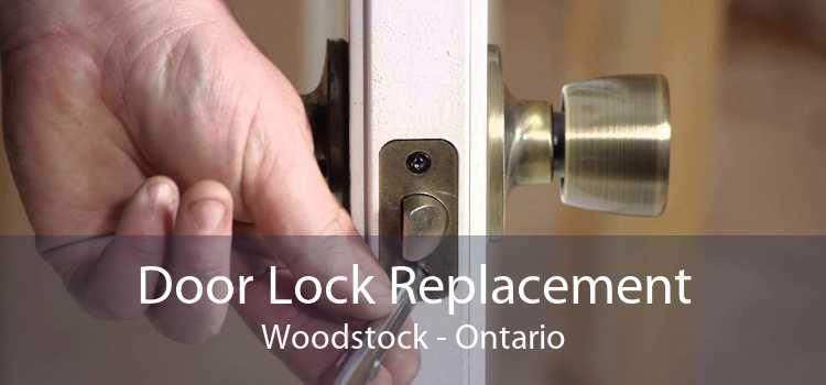 Door Lock Replacement Woodstock - Ontario