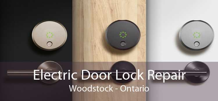 Electric Door Lock Repair Woodstock - Ontario