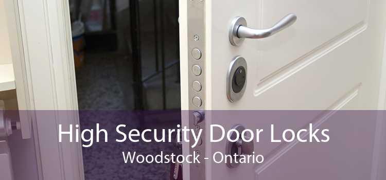 High Security Door Locks Woodstock - Ontario