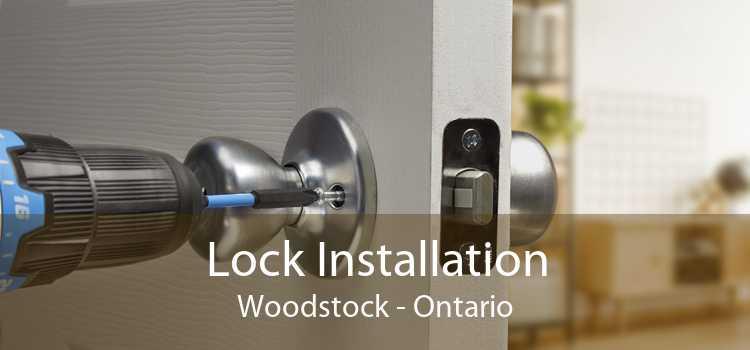 Lock Installation Woodstock - Ontario