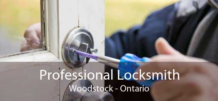Professional Locksmith Woodstock - Ontario